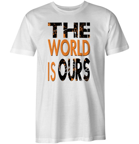 The World Is Ours White Tee