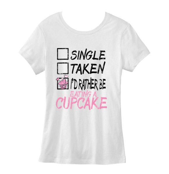 Single-Taken-Cupcake-FLT-Tee