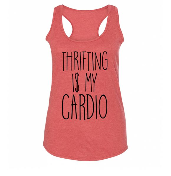 Thrifting Is My Cardio Racerback Heather Red